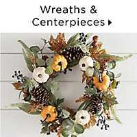 Wreaths & Centerpieces