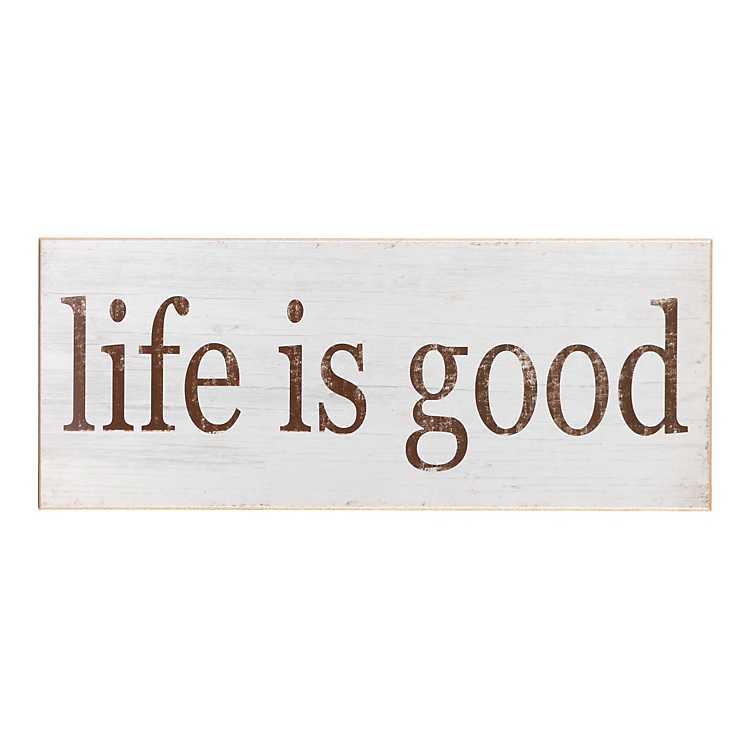 Wood Life Is Good Art Plaque Kirklands