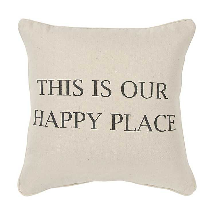 This Is Our Happy Place Pillow Kirklands