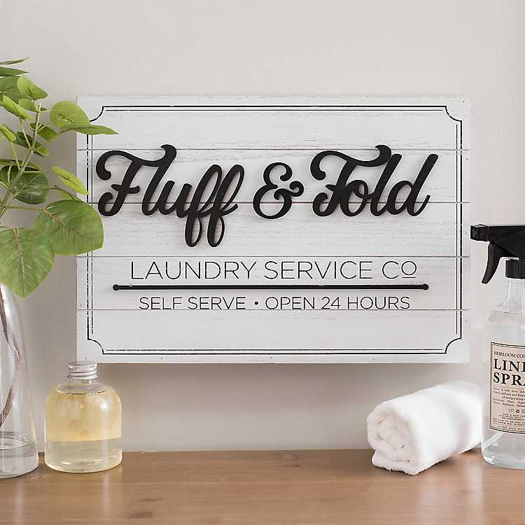 Fluff And Fold Laundry Service Wood Wall Plaque Kirklands