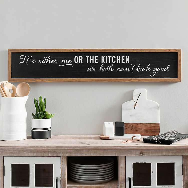 It S Me Or The Kitchen Framed Wall Plaque Kirklands