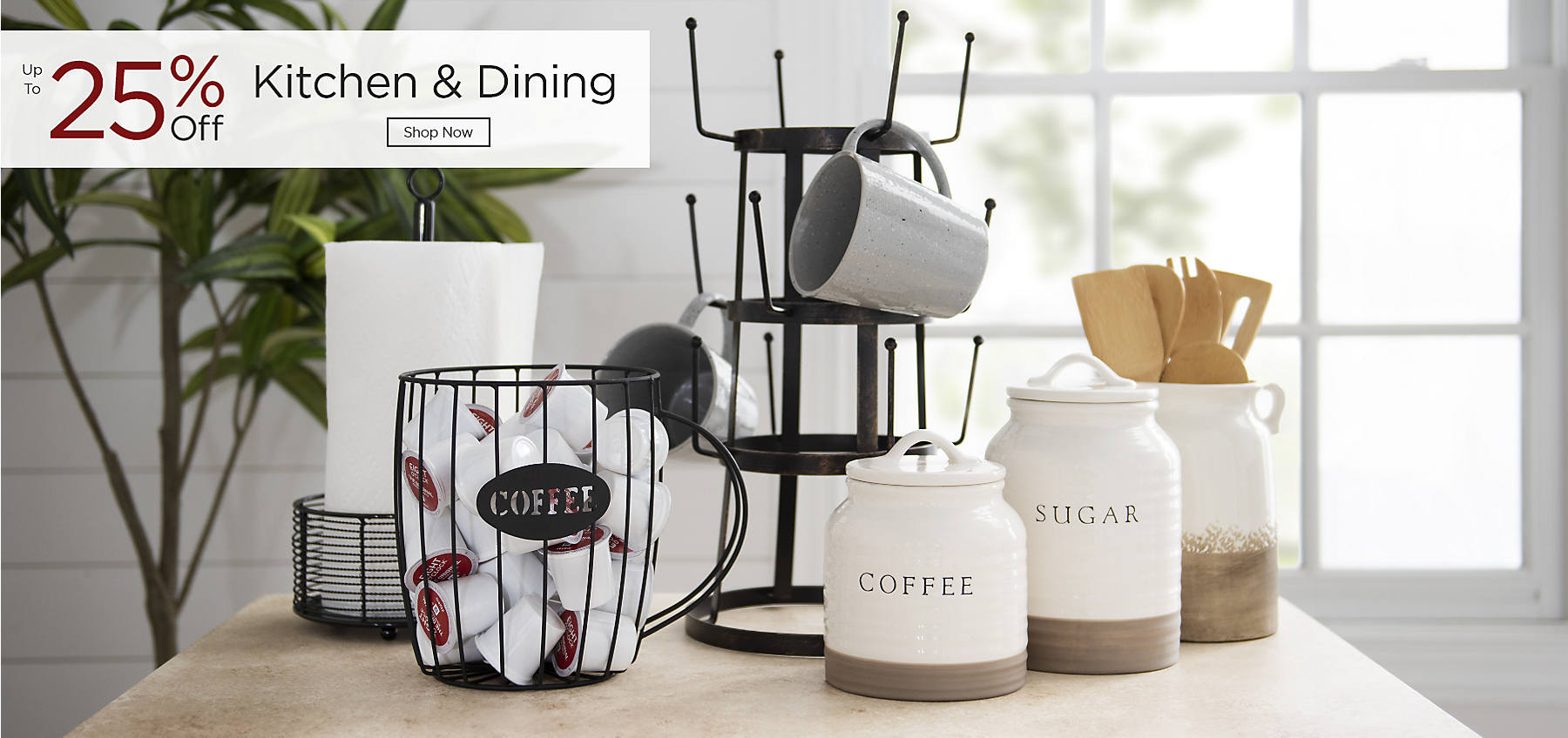 Kitchen & Dining Up to 25% Off Shop Now